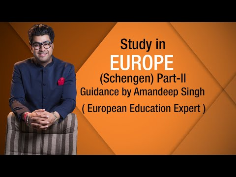 Study in Europe (Schengen) Part-ll Guidance by Amandeep Singh ( European Education Expert )
