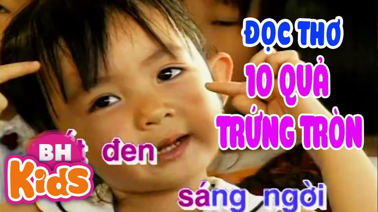 Xuân Mai 3 tuổi đọc thơ - 10 Quả Trứng Tròn | Thơ cho bé mầm non