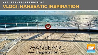 #VLOG1: Mit der HANSEATIC inspiration auf Nordsee-Expedition: Luxus pur?! - Hapag-Lloyd Cruises
