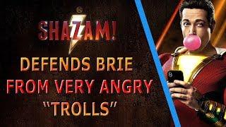 ANGRY Captain Marvel Fan Stalks Me & Shazam Defends Brie Larson From Trolls