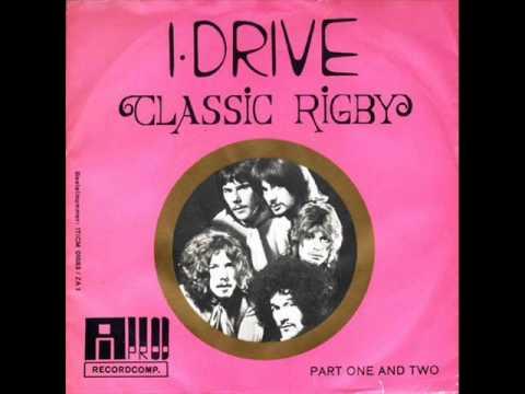 I Drive -  Classic Rigby Part I And II ( UK Hard rock psych)
