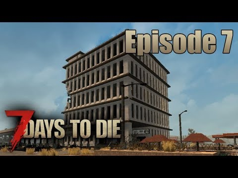 Crack-A-Book corporate headquarters - Let's play 7 days to die - Episode 7