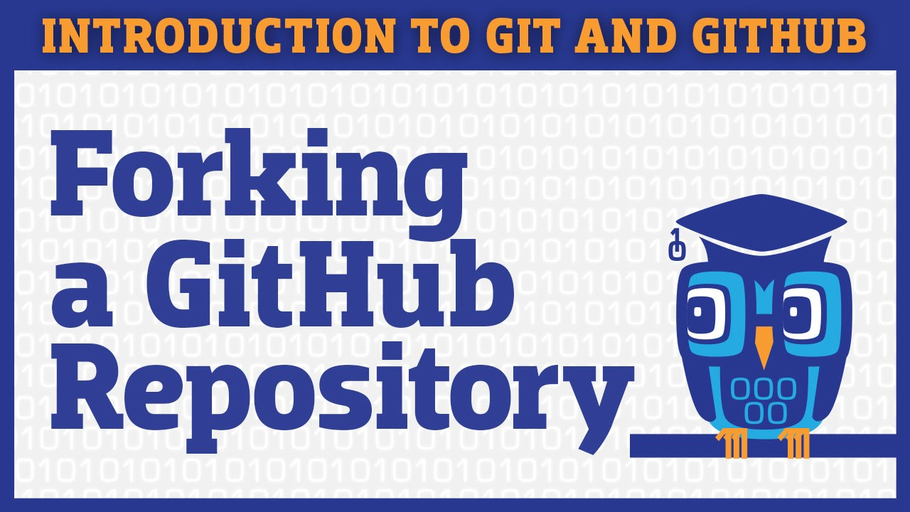 Forking a github repository youtube.