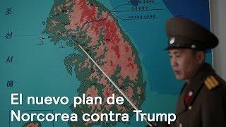 El nuevo plan de Norcorea contra Trump - Foro Global