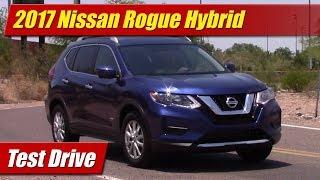 2017 Nissan Rogue Hybrid: Test Drive