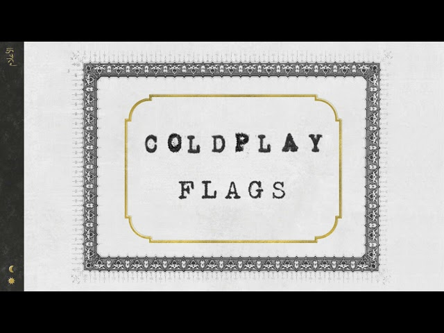 Coldplay - Flags (Everyday Life Japanese Bonus Track, Official audio)