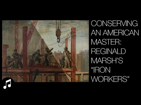 """The conservation of """"Iron Workers"""" by Reginald Marsh"""