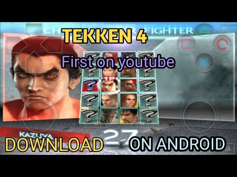 How To Download Tekken 4 On Android (with Proof)
