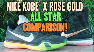Nike Kobe X Elite Rose Gold ALL STAR Comparison!
