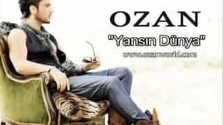 Ozan  - Yansin Dünya remix) 2010 HD