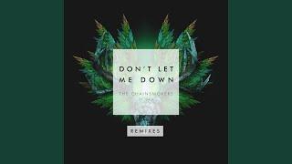 Video Don't Let Me Down (Illenium Remix) download MP3, 3GP, MP4, WEBM, AVI, FLV Oktober 2018