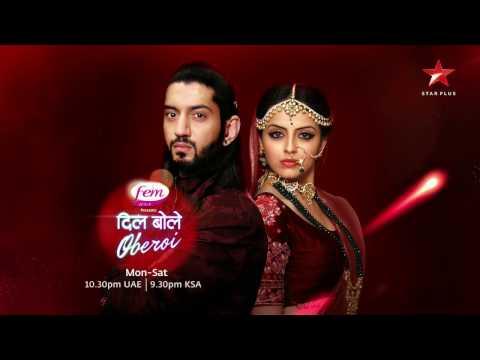 Dil Bole Oberoi on STAR Plus