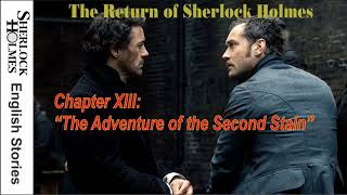 """[MultiSub]  The Return of Sherlock Holmes - Chapter XIII: """"The Adventure of the Second Stain""""  [End]"""