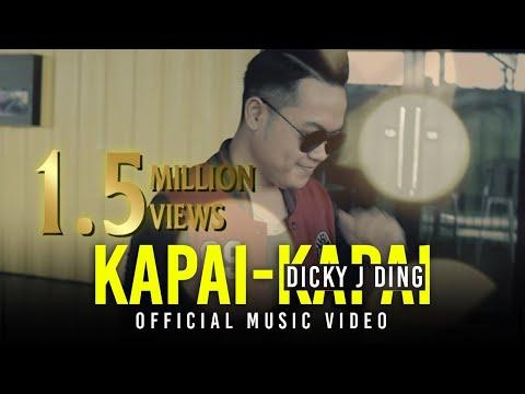 Dicky J Ding - Kapai Kapai (Official Music Video)