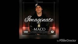 Cancion Imaginate By Maco (FullMusicArg) Contiene letra explicita. ...
