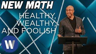 New Math: Healthy, Wealthy, and Foolish | Albert Tate