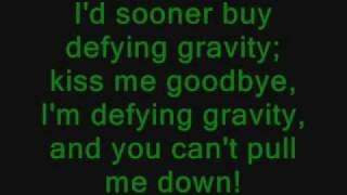 Wicked The Musical - Defying Gravity Karaoke with Lyrics