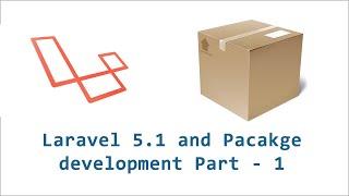 Creating packages inside Laravel 5.1 - Part 1