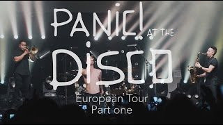 Panic! At The Disco - European Tour 2016 (Week 1 Recap) Video