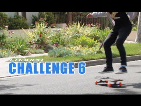 Loaded Challenge Series 2016 | Challenge 6