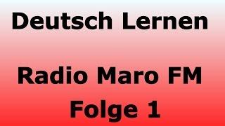 Radio Maro FM - Deutsch Lernen - Studieren in Deutschland mit Claudia - Folge 1