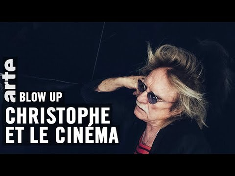 Christophe et le cinéma – Blow Up – ARTE