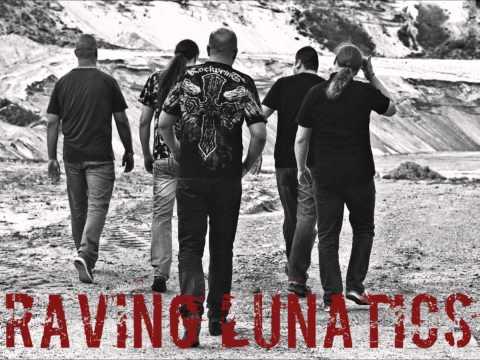 RAVING LUNATICS - A Freak of Nature