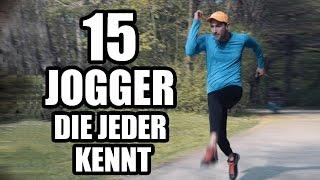 15 Jogger, die jeder kennt