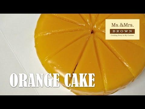 เค้กส้ม สาธิตการทำอย่างละเอียด (สูตรแม่สลิ่ม)