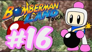 "Bomberman Land Touch! (Part 16) ""Luck on My Side"""