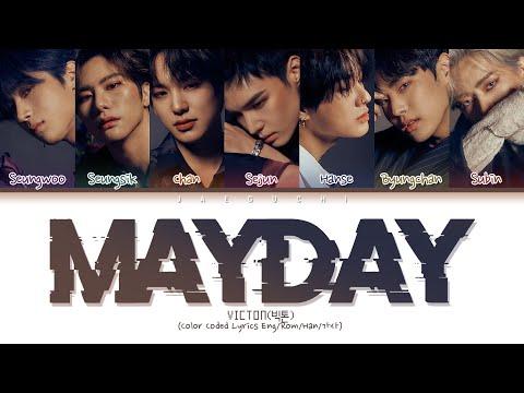 "VICTON (빅톤) ""Mayday (메이데이)"" (Color Coded Lyrics Eng/Rom/Han/가사)"