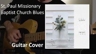 "La Dispute - ""Tiny Dots"": St. Paul Missionary Baptist Church Blues (Guitar Cover)"