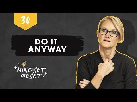 #mindsetreset-day-30:-#doitanyway-|-mel-robbins