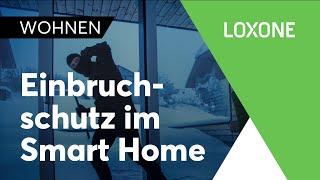 Einbruchsschutz im Smart Home | Loxone | 2018 [HD]