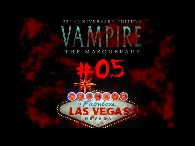 ► Viva Las Vegas #05 - Vampire:The Masquerade Live Rollenspiel