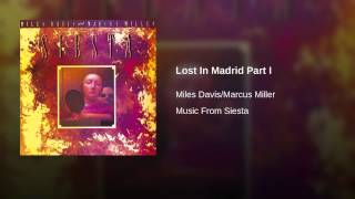 Lost In Madrid Part I