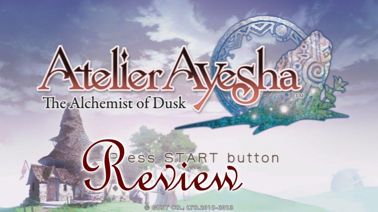 atelier ayesha the alchemist of dusk review atelier ayesha the alchemist of dusk review