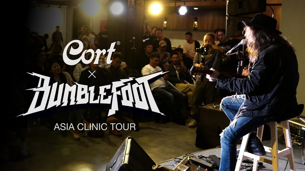 Bumblefoot Asia Clinic Tour with Cort Gold-A6!