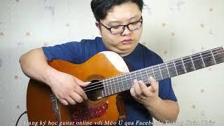 [Guitar Solo] Diễm xưa - st Trịnh Công Sơn - Mèo Ú Guitar