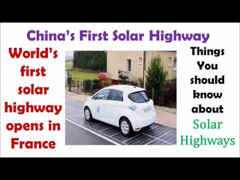 China's First Solar Highway | World's first solar highway opens in France