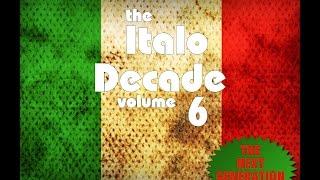 The Italo Decade Vol.6 // Megamix