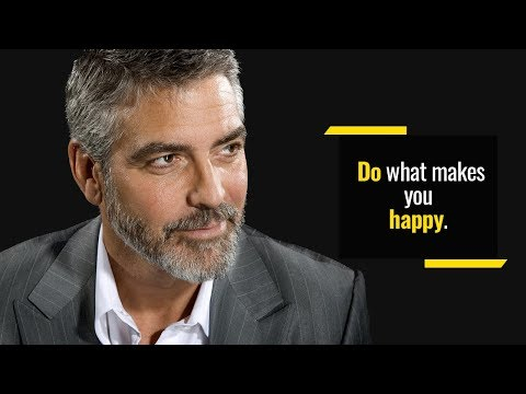 How Much Are They Paying You To Give Up On Your Dreams? | George Clooney