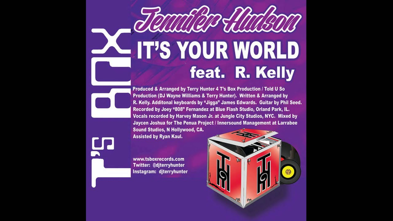 Jennifer Hudson feat. R. Kelly - It's Your World (Terry Hunter Club Mix)