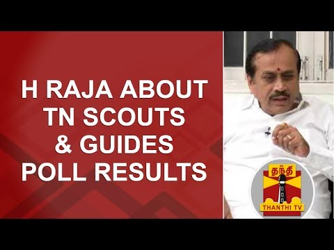 Exclusive | H Raja about TN Scouts & Guides Poll Results | Thanthi TV
