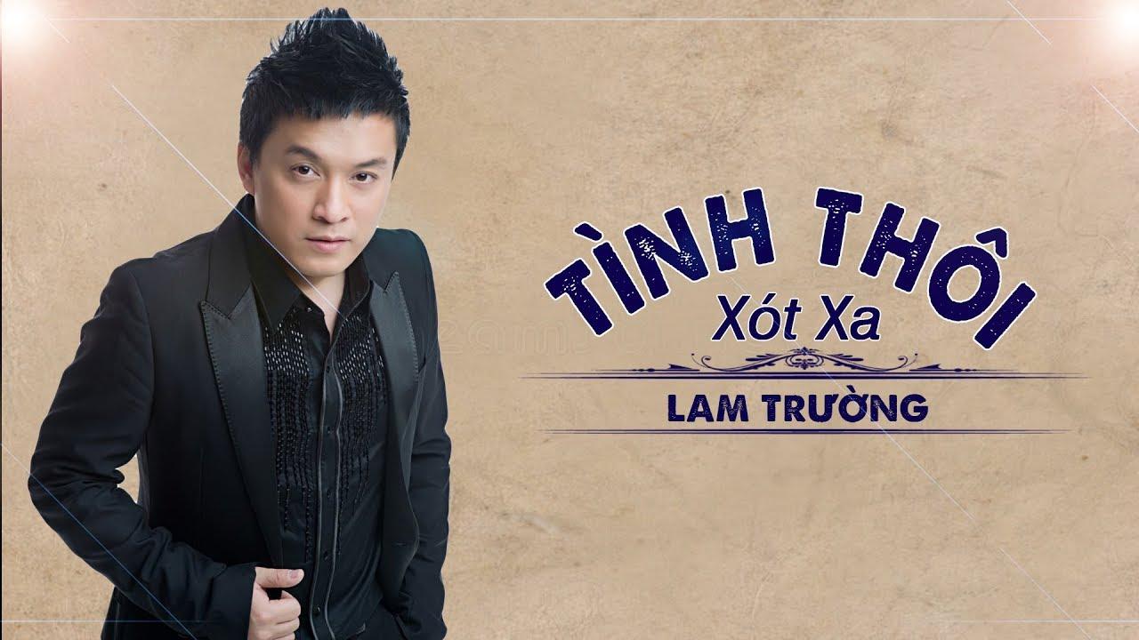 Tình Thôi Xót Xa - Lam Trường [Official Music] - YouTube