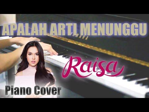 Raisa - Apalah Arti Menunggu (Piano Cover)