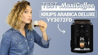 KRUPS ARABICA DELUXE YY3072FD | Machine à café automatique | Le Test MaxiCoffee
