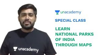 Special Class - Indian Geography for UPSC CSE - Important National Parks of India - Sudarshan Gurjar