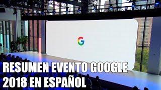 Resumen presentacion Google Pixel 3 en español