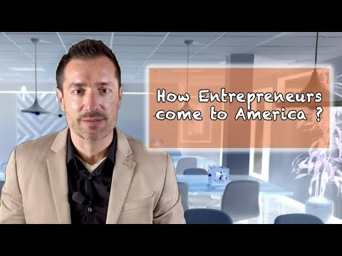 How Entrepreneurs Come To America ? Startup Visa Options For International Founders